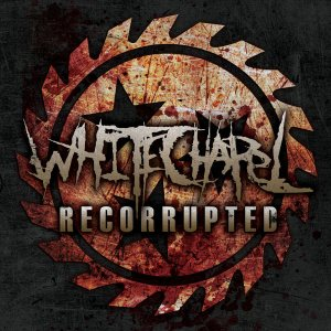 Whitechapel - Recorrupted cover art