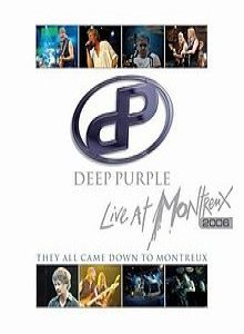 Deep Purple - Deep Purple - Live At Montreux 2006: They All Came Down to Montreux cover art