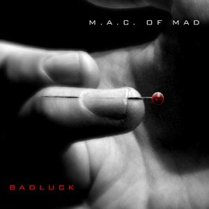M.A.C. of Mad - Badluck cover art