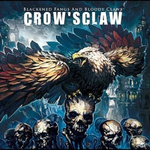 Crow'sClaw - Blackened Fangs and Bloody Claws cover art
