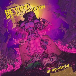 Beyond All Recognition - Drop = Dead cover art