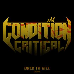 Condition Critical - Bred to Kill cover art