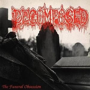 Decomposed - The Funeral Obsession cover art