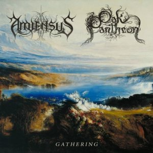 Amiensus / Oak Pantheon - Gathering cover art