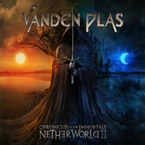 Vanden Plas - Chronicles of the Immortals - Netherworld II cover art