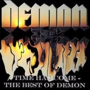 Demon - Time Has Come - the Best of Demon cover art