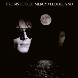 The Sisters of Mercy - Floodland cover art