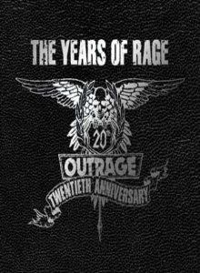 Outrage - The Years of Rage cover art