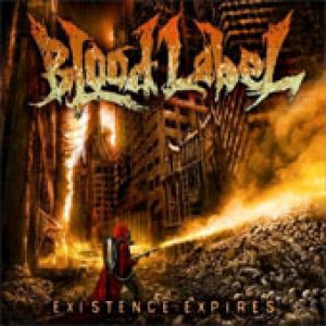 Blood Label - Existence Expires cover art