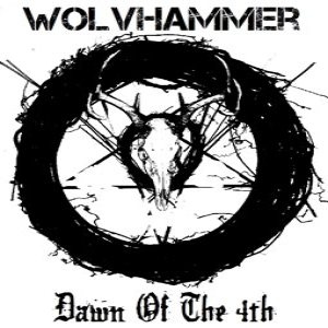 Wolvhammer - Dawn of the 4th cover art