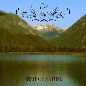 Dreams Of Nature - Spirit of Nature cover art