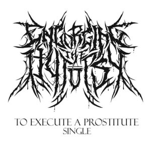 Engorging the Autopsy - To Execute a Prostitute cover art