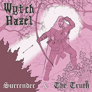 Wytch Hazel - Surrender & the Truth cover art