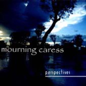 Mourning Caress - Perspectives cover art