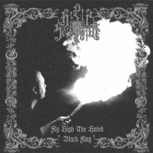 Hills of Sefiroth - Fly High the Hated Black Flag cover art