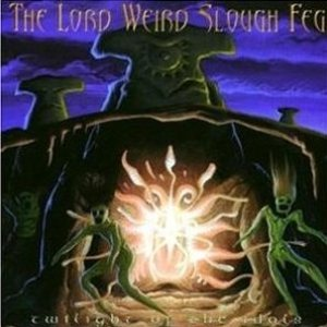 The Lord Weird Slough Feg - Twilight of the Idols cover art