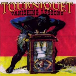 Tourniquet - Vanishing Lessons cover art