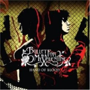 Bullet For My Valentine - Hand of Blood cover art