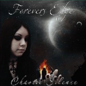 Forever's Edge - Chaotic Silence cover art