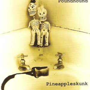 Poundhound - Pineappleskunk cover art