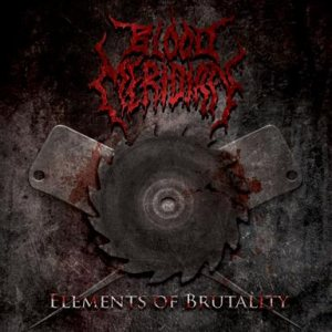 Blood Meridian - Elements of Brutality cover art