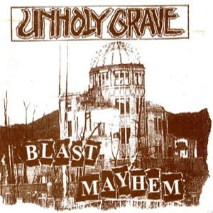 Unholy Grave - Blast Mayhem cover art