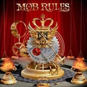 Mob Rules - Among the Gods cover art