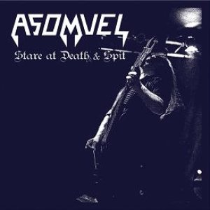 Asomvel - Stare at Death & Spit cover art