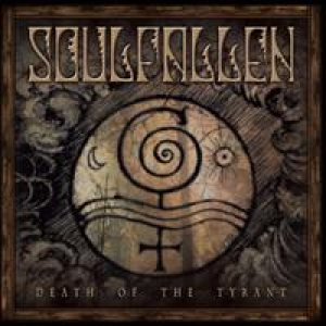Soulfallen - Death of the Tyrant cover art
