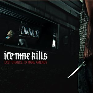 Ice Nine Kills - Last Chance to Make Amends cover art