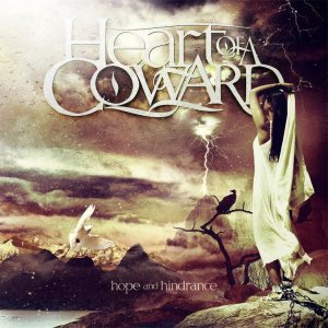 Heart of a Coward - Hope and Hinderence cover art