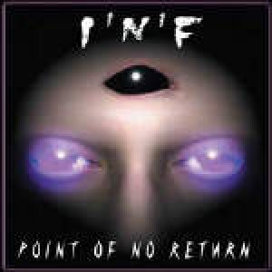 I.N.F. - Point of No Return cover art