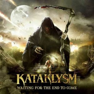 Kataklysm - Waiting for the End to Come cover art