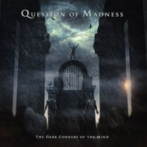 Question of Madness - The Dark Corners of the Mind cover art