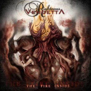 Righteous Vendetta - The Fire Inside cover art