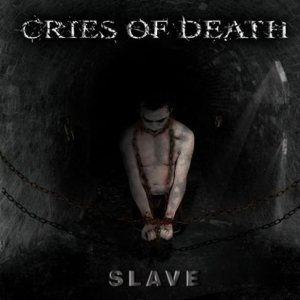 Cries of Death - Slave cover art
