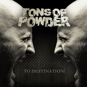 Tons of Powder - To Destination! cover art