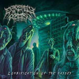 Extremely Rotten - Zombification of the Masses cover art