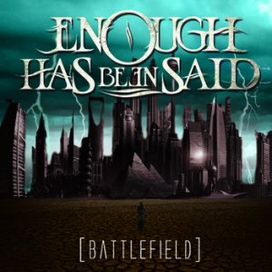 Enough Has Been Said - Battlefield cover art