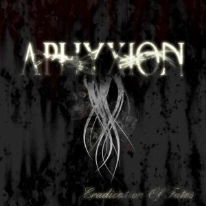Aphyxion - Eradication of Fates cover art