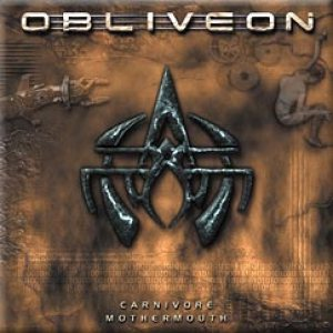 Obliveon - Carnivore Mothermouth cover art