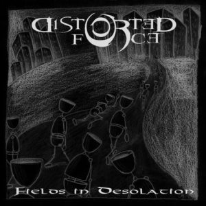 Distorted Force - Fields in Desolation cover art