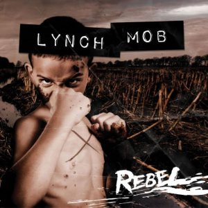 Lynch Mob - Rebel cover art
