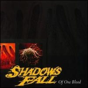 Shadows Fall - Of One Blood cover art