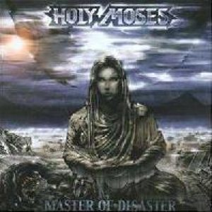 Holy Moses - Master of Disaster cover art