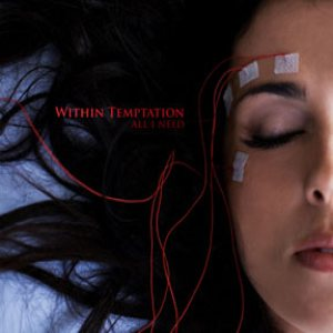 Within Temptation - All I Need cover art