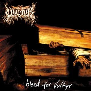 Vultyr - Bleed for Vultyr cover art