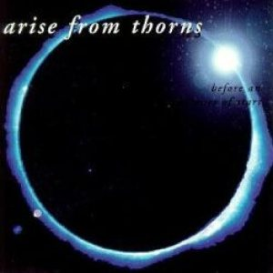 Arise From Thorns - Before an Audience of Stars cover art