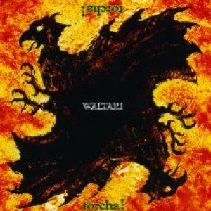 Waltari - Torcha ! cover art