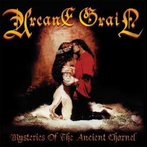 Arcane Grail - Mysteries of the Ancient Charnel cover art